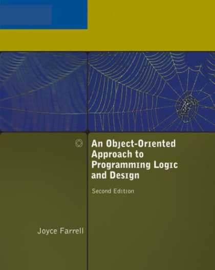 Programming Books - An Object-Oriented Approach to Programming Logic and Design, Second Edition