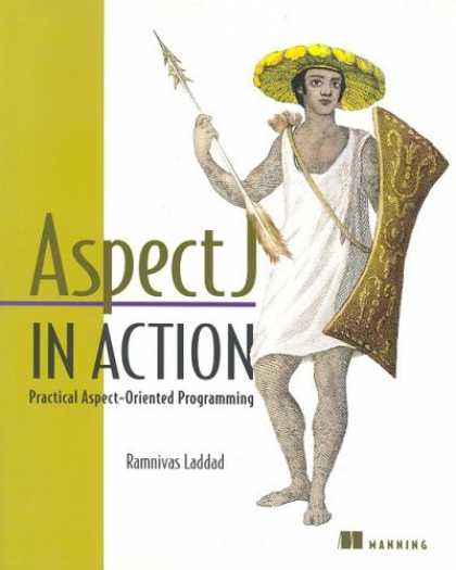 Programming Books - AspectJ in Action: Practical Aspect-Oriented Programming