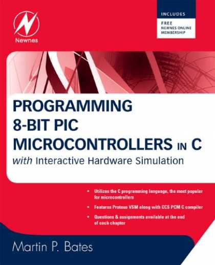 Programming Books - Programming 8-bit PIC Microcontrollers in C: with Interactive Hardware Simulatio