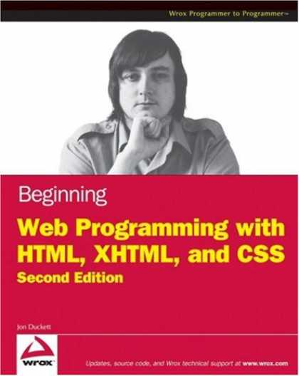 Programming Books - Beginning Web Programming with HTML, XHTML, and CSS (Wrox Programmer to Programm