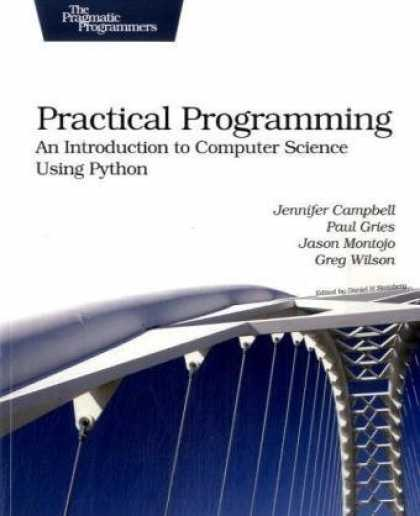 Programming Books - Practical Programming: An Introduction to Computer Science Using Python (Pragmat
