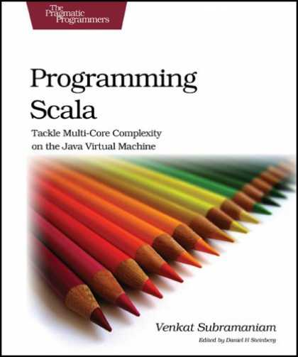 Programming Books - Programming Scala: Tackle Multi-Core Complexity on the Java Virtual Machine