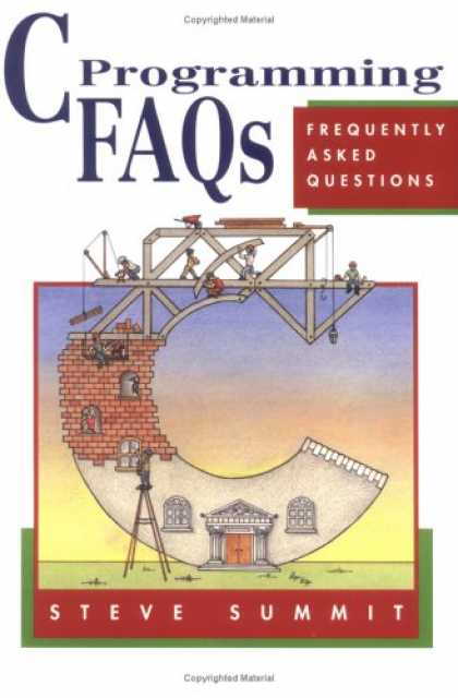 Programming Books - C Programming FAQs: Frequently Asked Questions
