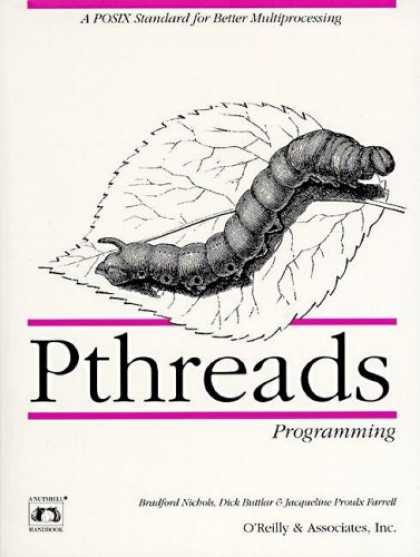 Programming Books - Pthreads Programming: A POSIX Standard for Better Multiprocessing (O'Reilly Nuts