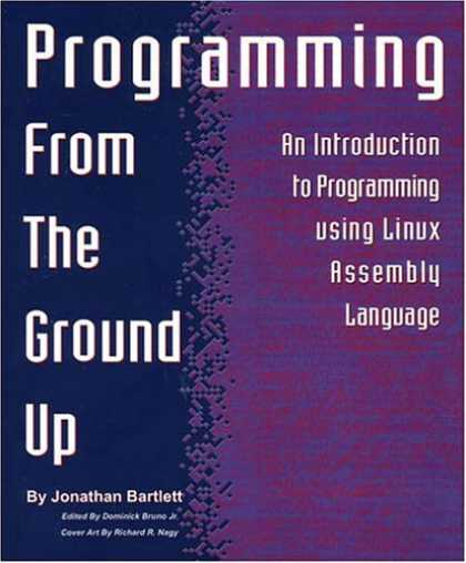 Programming Books - Programming From The Ground Up