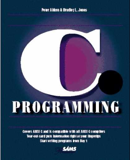 Programming Books - Teach Yourself C Programming in 21 Days (Sams Teach Yourself)