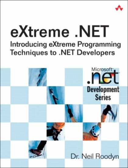 Programming Books - eXtreme .NET: Introducing eXtreme Programming Techniques to .NET Developers (Mic