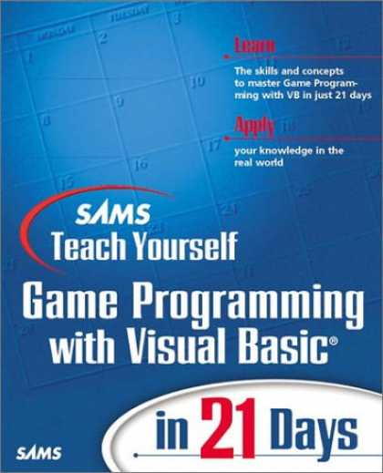 Programming Books - Sams Teach Yourself Game Programming with Visual Basic in 21 Days (Teach Yoursel