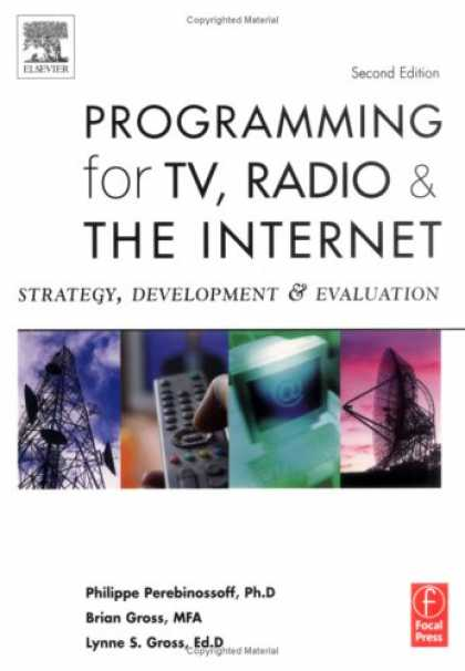 Programming Books - Programming for TV, Radio & The Internet, Second Edition: Strategy, Development