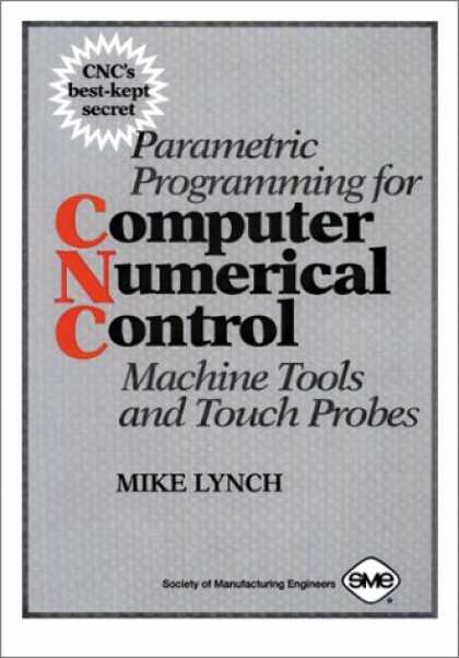 Programming Books - Parametric Programming for Computer Numerical Control Machine Tools and Touch Pr