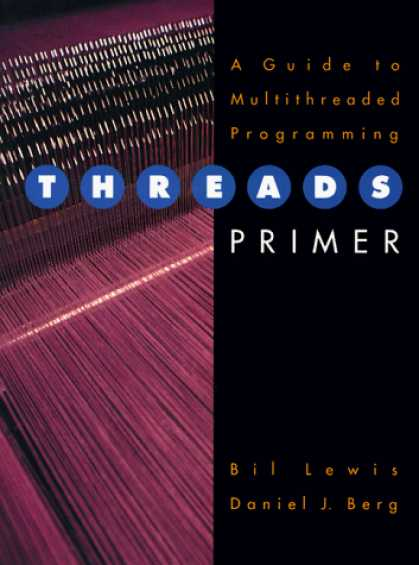 Programming Books - Threads Primer: A Guide to Multithreaded Programming