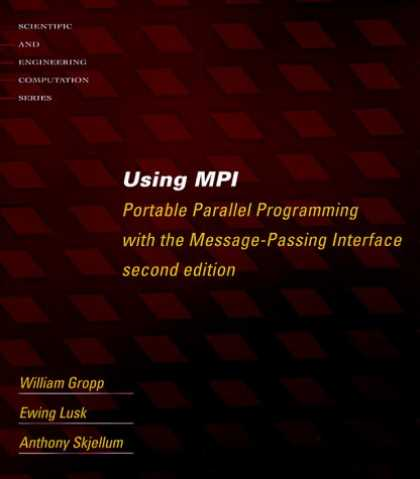 Programming Books - Using MPI - 2nd Edition: Portable Parallel Programming with the Message Passing