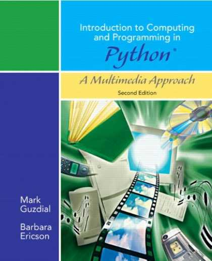 Programming Books - Introduction to Computing and Programming in Python, A Multimedia Approach (2nd