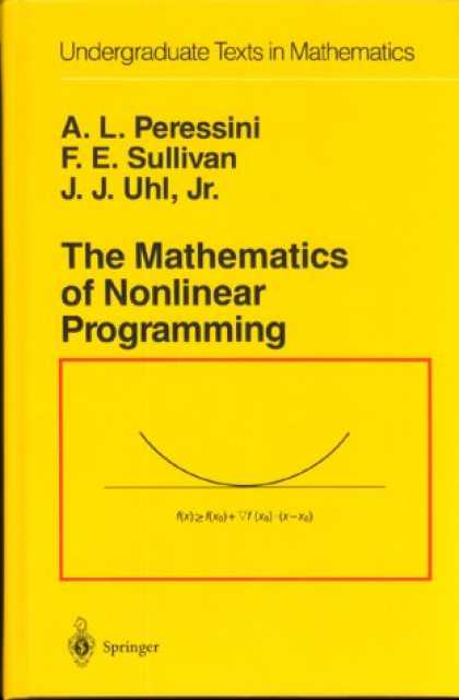 Programming Books - The Mathematics of Nonlinear Programming (Undergraduate Texts in Mathematics)