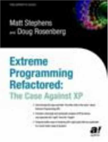Programming Books - Extreme Programming Refactored: The Case Against XP