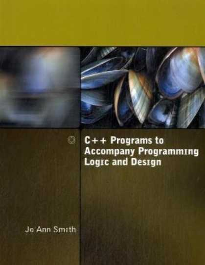 Programming Books - C++ Programs to Accompany Programming Logic and Design
