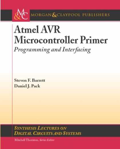 Programming Books - Atmel AVR Microcontroller Primer: Programming and Interfacing (Synthesis Lecture