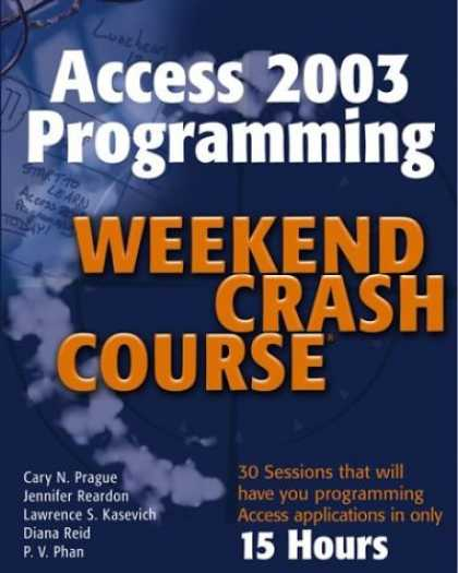 Programming Books - Access 2003 Programming Weekend Crash Course