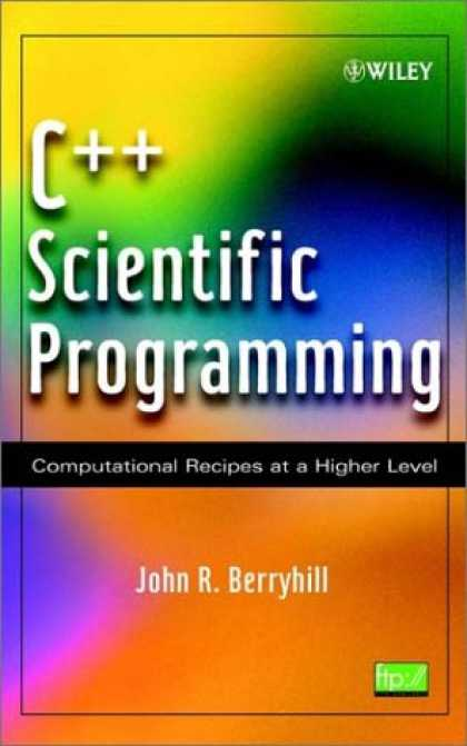 Programming Books - C++ Scientific Programming : Computational Recipes at a Higher Level