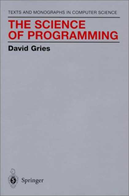 Programming Books - The Science of Programming (Monographs in Computer Science)