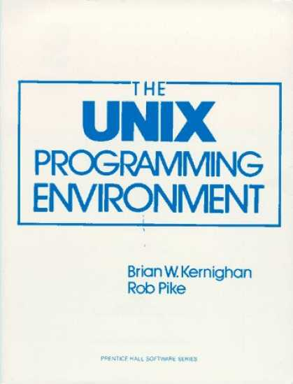 Programming Books - Unix Programming Environment (Prentice-Hall Software Series)
