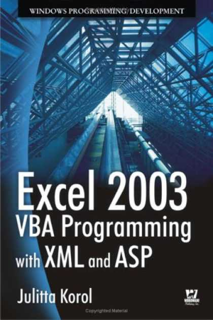 Programming Books - Excel 2003 VBA Programming with XML and ASP