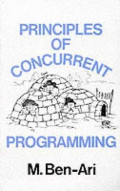 Programming Books - Principles of Concurrent Programming (Prentice Hall Series in Computer Science)