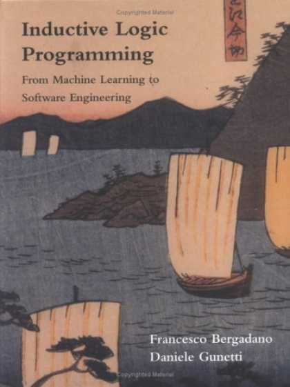 Programming Books - Inductive Logic Programming: From Machine Learning to Software Engineering (Logi