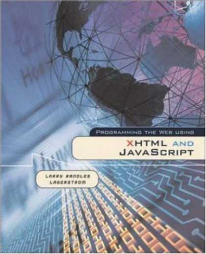 Programming Books - Programming the Web Using XHTML and JavaScript