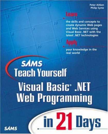 Programming Books - Sams Teach Yourself Visual Basic .NET Web Programming in 21 Days