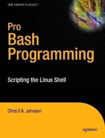 Programming Books - Pro Bash Programming: Scripting the Linux Shell