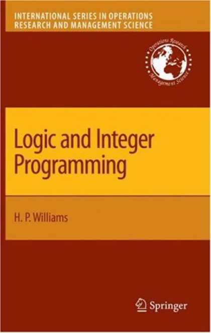 Programming Books - Logic and Integer Programming (International Series in Operations Research & Man