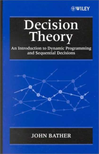 Programming Books - Decision Theory: An Introduction to Dynamic Programming and Sequential Decisions