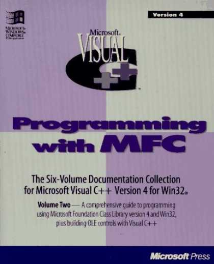 Programming Books - Programming With Mfc: Microsoft Visual C++ : Development System for Windows 95 a