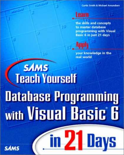 Programming Books - Sams Teach Yourself Database Programming with Visual Basic 6 in 21 Days