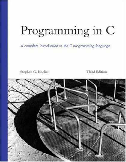 Programming Books - Programming in C (3rd Edition) (Developer's Library)