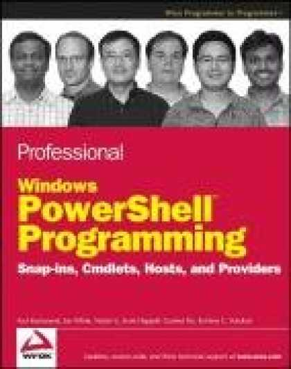 Programming Books - Professional Windows PowerShell Programming: Snapins, Cmdlets, Hosts and Provide