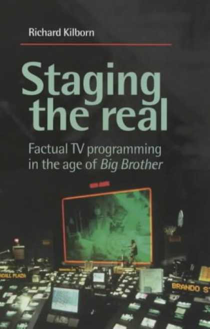 Programming Books - Staging the Real: Factual TV Programming in the Age of Big Brother