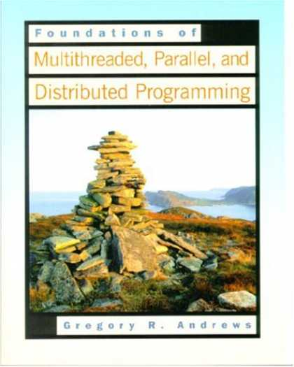 Programming Books - Foundations of Multithreaded, Parallel, and Distributed Programming