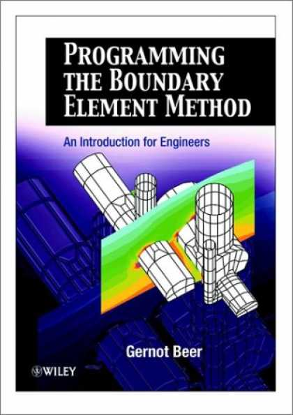 Programming Books - Programming the Boundary Element Method: An Introduction for Engineers