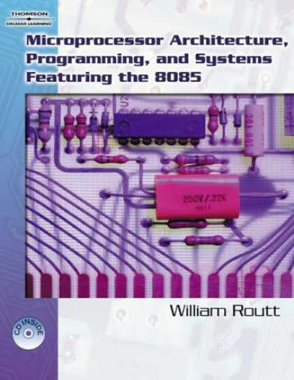 Programming Books - Microprocessor Architecture, Programming, And Systems Featuring The 8085