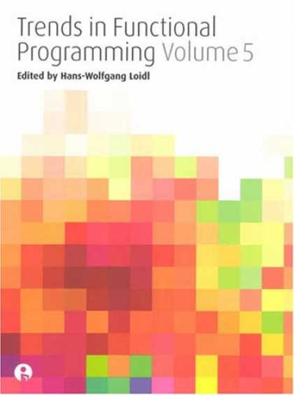 Programming Books - Trends in Functional Programming: Volume 5 (v. 5)