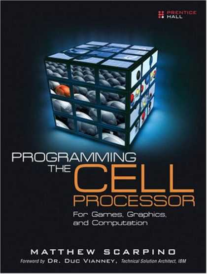 Programming Books - Programming the Cell Processor: For Games, Graphics, and Computation