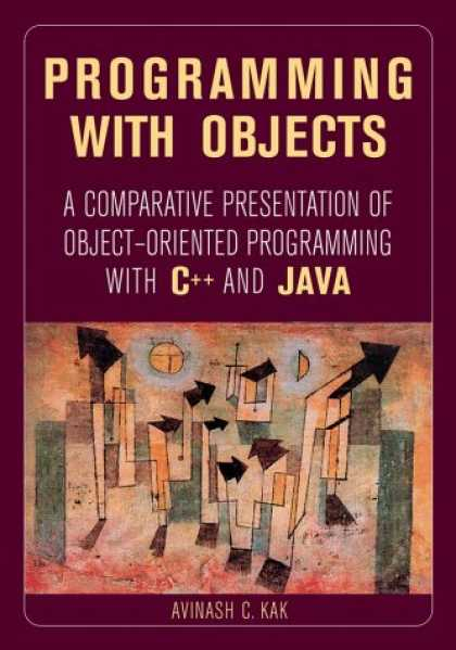 Programming Books - Programming with Objects: A Comparative Presentation of Object Oriented Programm