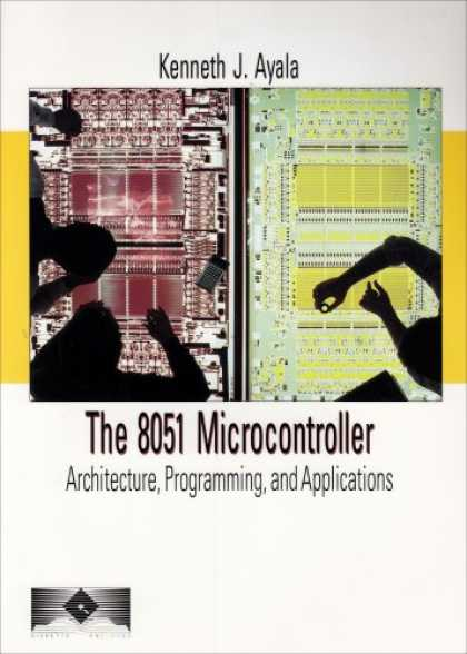 Programming Books - The 8051 Microcontroller: Architecture, Programming, and Applications