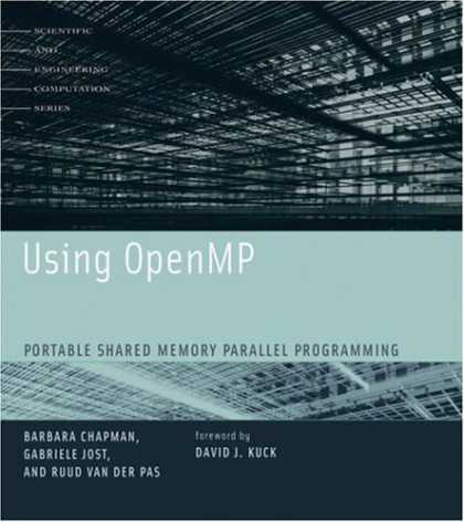 Programming Books - Using OpenMP: Portable Shared Memory Parallel Programming (Scientific and Engine