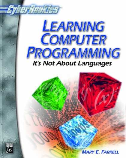 Programming Books - Learning Computer Programming (With CD-ROM; CyberRookies Series)