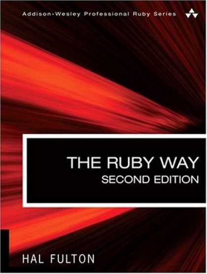 Programming Books - The Ruby Way, Second Edition: Solutions and Techniques in Ruby Programming (2nd