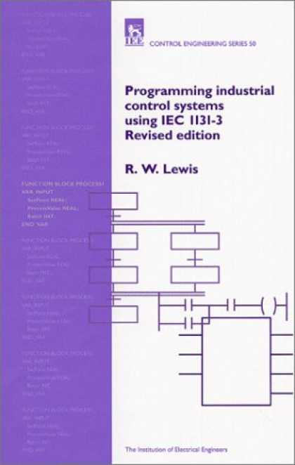 Programming Books - Programming Industrial Control Systems Using IEC 1131-3 (I E E Control Engineeri