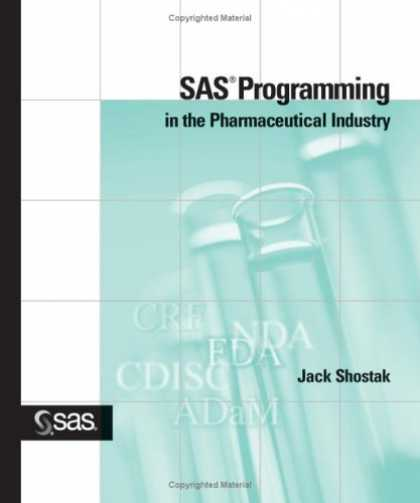 Programming Books - SAS Programming in the Pharmaceutical Industry